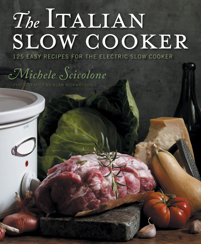 The italian slow cooker michele scicolone forumfinder Gallery
